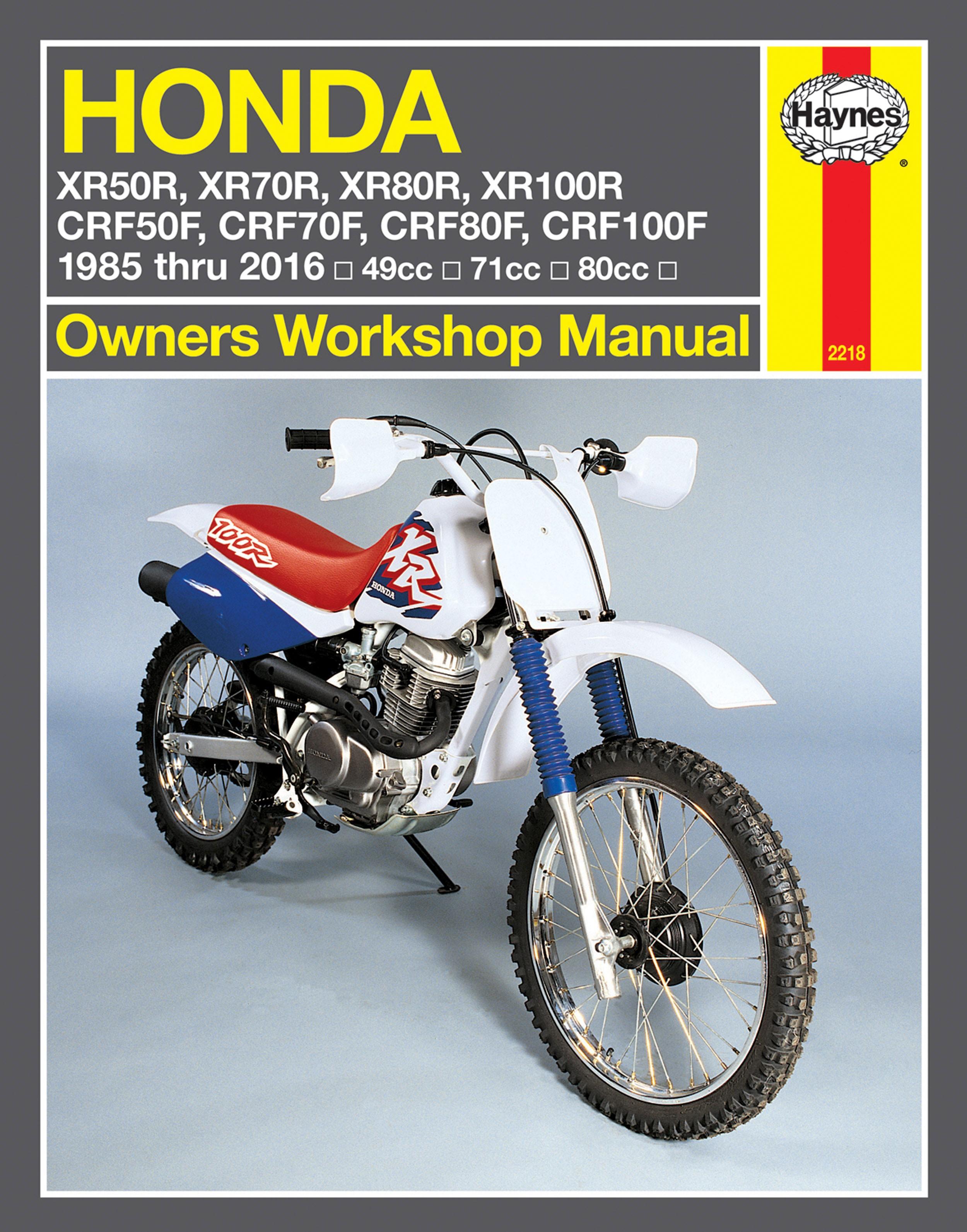 HAYNES Repair Manual - Honda XR50R, XR70R, XR80R, XR100R, CRF50F, CRF70F,  CRF80F, CRF100F (1985-2007)