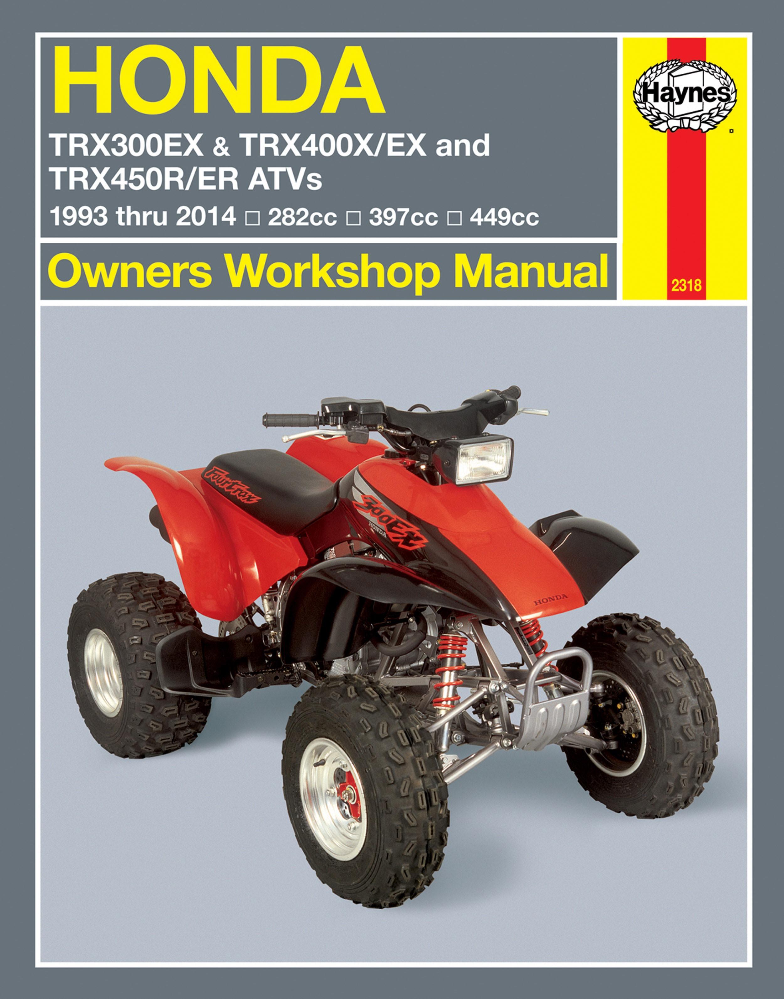 HAYNES Repair Manual - Honda ATVs TRX300EX (1993-14) TRX400EX (1999-14)  TRX400X (2009-14) TRX450R ...